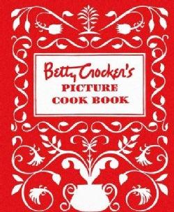 Betty Crocker's Picture Cookbook: The Original 1950 Classic (Loose-leaf)
