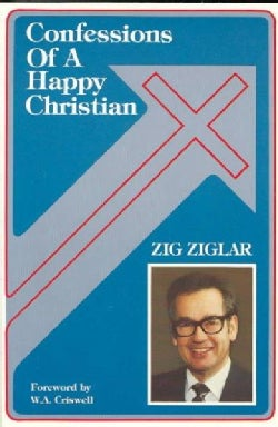 Confessions of a Happy Christian (Paperback)