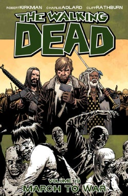 The Walking Dead 19: March to War (Paperback)