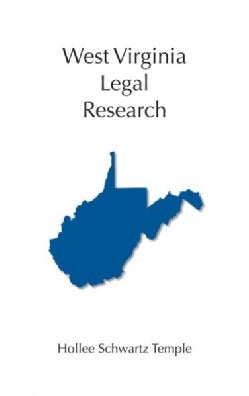 West Virginia Legal Research (Paperback)