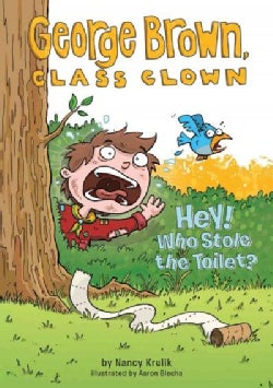 Hey! Who Stole the Toilet? (Hardcover)