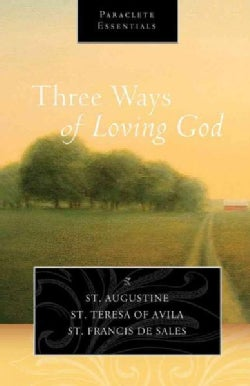 Three Ways of Loving God (Paperback)
