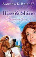 Rise and Shine (Paperback)