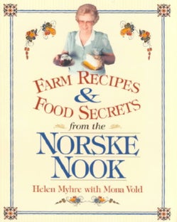 Farm Recipes and Food Secrets from the Norske Nook (Paperback)