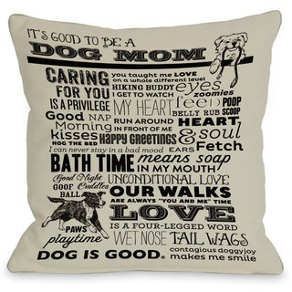Proud to be a Dog Mom Oatmeal Throw Pillow