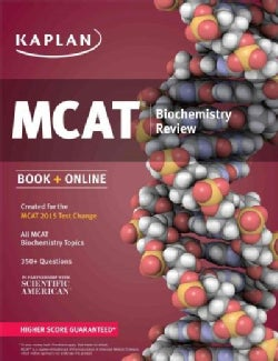 Kaplan MCAT Biochemistry Review: Created for the MCAT 2015 Test Change (Paperback)