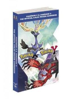 Pokemon X & Pokemon Y: The Official Kalos Region Guidebook