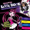 Monster High Look Book: Create Your Own Gore-geous Fashtion Styles (Hardcover)