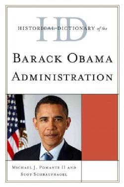 Historical Dictionary of the Barack Obama Administration (Hardcover)