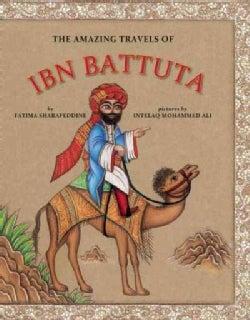 The Amazing Travels of Ibn Battuta (Hardcover)