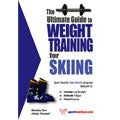 The Ultimate Guide to Weight Training for Skiing