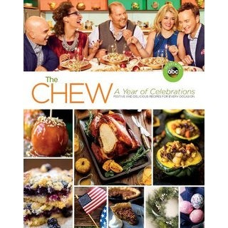 The Chew: A Year of Celebrations: Festive and Delicious Recipes for Every Occasion (Paperback)