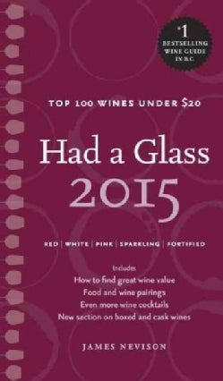 Had a Glass 2015: Top 100 Wines Under $20 (Paperback)