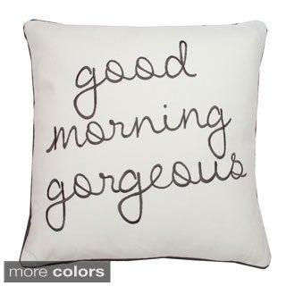 Good Morning Gorgeous Square Pillow