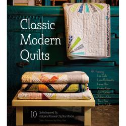 Kansas City Star Publishing - Classic Modern Quilts