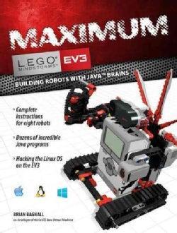 Maximum Lego Mindstorms EV3: Building Robots With Java Brains (Paperback)