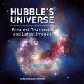 Hubble's Universe: Greatest Discoveries and Latest Images (Hardcover)