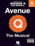 Avenue Q The Musical: Piano Vocal Selections (Paperback)