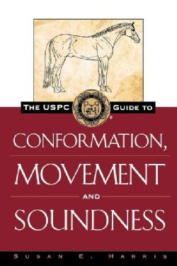 The Uspc Guide to Conformation, Movement and Soundness (Hardcover)