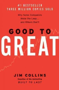 Good to Great: Why Some Companies Make the Leap... and Others Don't (Hardcover)