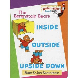 The Berenstain Bears Inside, Outside, Upside Down (Board book)