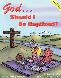 God..Should I Be Baptized? (Paperback)