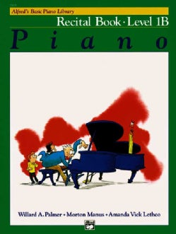 Alfred's Basic Piano Library: Recital Book Level 1B (Paperback)