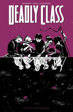 Deadly Class 2: Kids of the Black Hole (Paperback)