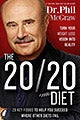 The 20/20 Diet: Turn Your Weight Loss Vision into Reality, 20 Key Foods to Help You Succeed Where Other Diets Fail (Hardcover)