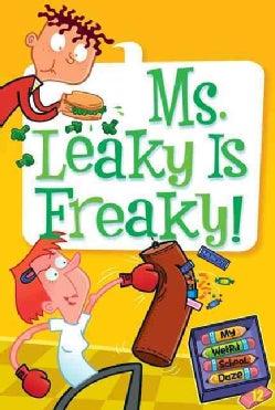 Ms. Leakey Is Freaky! (Paperback)