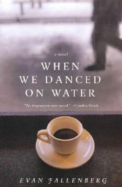 When We Danced on Water (Paperback)