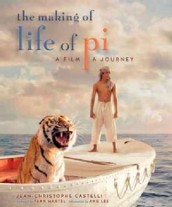 The Making of Life of Pi: A Film, a Journey (Hardcover)