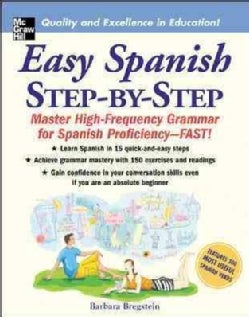 Easy Spanish Step-by-Step: Master High-Frequency Grammar for Spanish Proficiency-Fast! (Paperback)