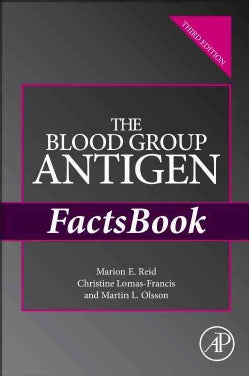 The Blood Group Antigen Factsbook (Paperback)