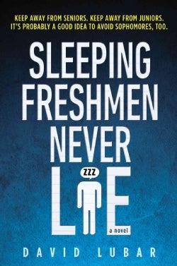 Sleeping Freshmen Never Lie (Paperback)