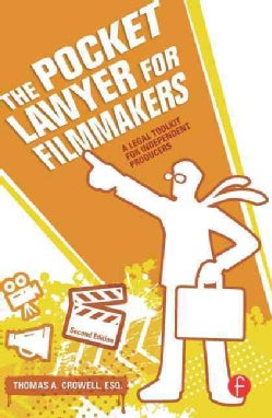 The Pocket Lawyer for Filmmakers: A Legal Toolkit for Independent Producers (Paperback)