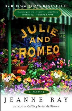 Julie and Romeo: A Novel (Paperback)