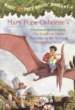Magic Tree House Collection 1 Books 1-4: Dinosaurs Before Dark/The Knight at Dawn/Mummies in the Morning/Pirates ... (Paperback)