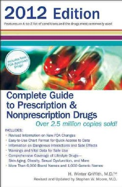 Complete Guide to Prescription & Nonprescription Drugs 2012 (Paperback)