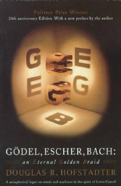 Godel, Escher, Bach: An Eternal Golden Braid (Paperback)