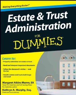 Estate & Trust Adminstration for Dummies (Paperback)