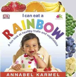 I Can Eat a Rainbow (Board book)