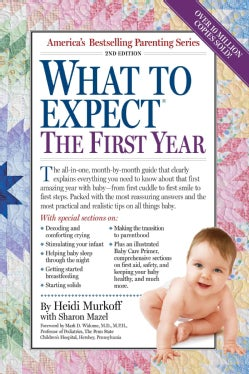What to Expect the First Year (Paperback)