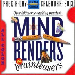 Mind Benders and Brainteasers 2013 Calendar