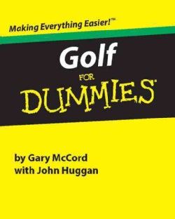 Golf for Dummies: A Reference for the Rest of Us! (Hardcover)