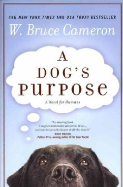 A Dog's Purpose (Paperback)