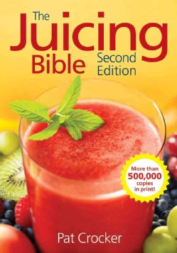 The Juicing Bible (Paperback)