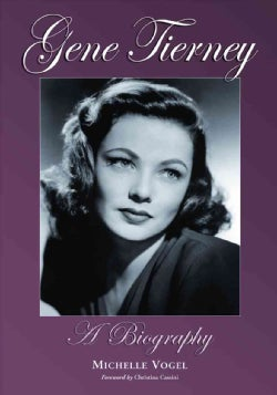 Gene Tierney: A Biography (Paperback)