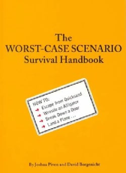 The Worst-Case Scenario Survival Handbook (Paperback)