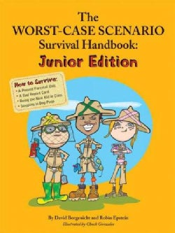 The Worst-Case Scenario Survival Handbook: Junior Edition (Paperback)